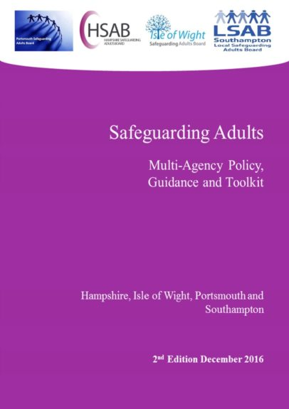 Hampshire and IOW 4LSAB Safeguarding Adults Multi-Agency Policy Guidance and Toolkit